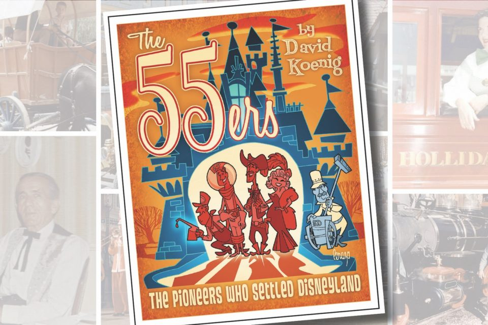 Book brief: The 55ers: The Pioneers Who Settled Disneyland