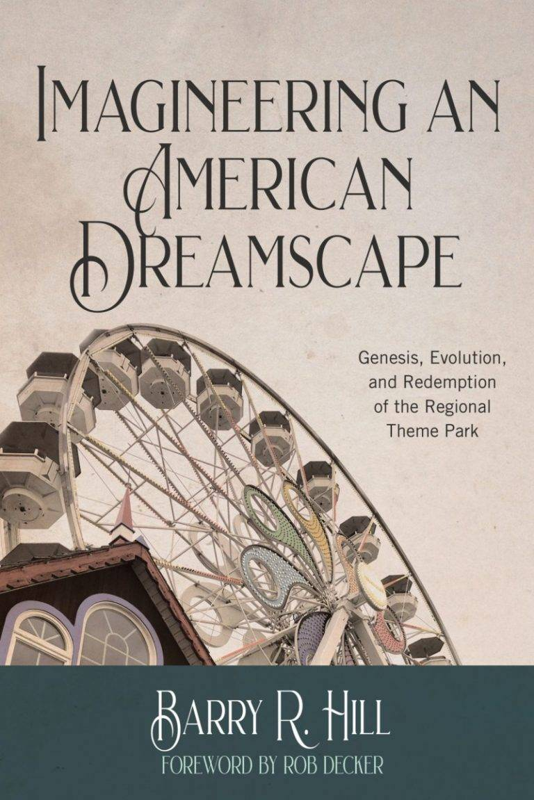 Imagineering an American Dreamscape book cover
